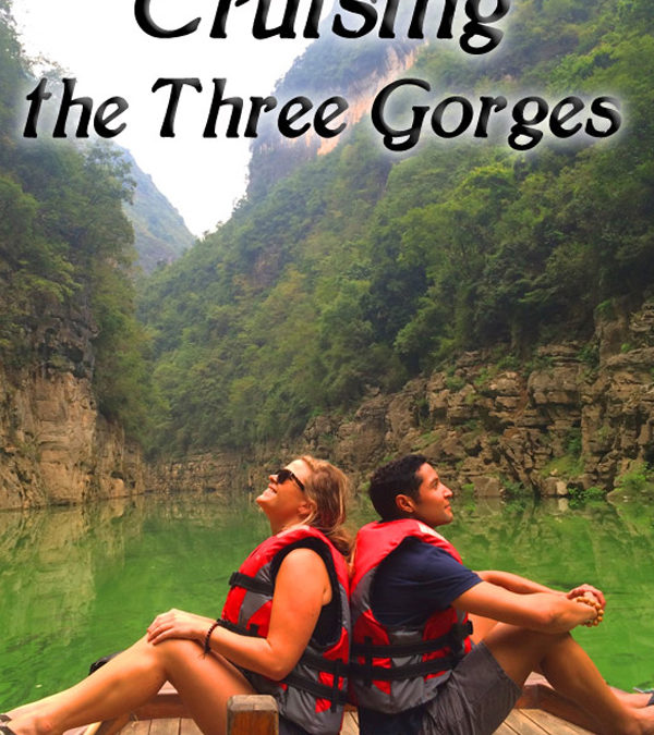 Cruising the Three Gorges